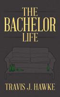 The Bachelor Life PDF