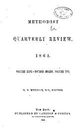 The Methodist Review: Volume 16; Volume 24; Volume 46