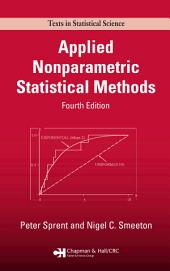 Applied Nonparametric Statistical Methods, Fourth Edition: Edition 4