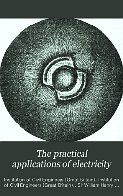 The Practical Applications of Electricity PDF