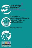 Echinoderm Morphological Disparity  Methods  Patterns  and Possibilities PDF