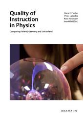 Quality of Instruction in Physics: Comparing Finland, Switzerland and Germany