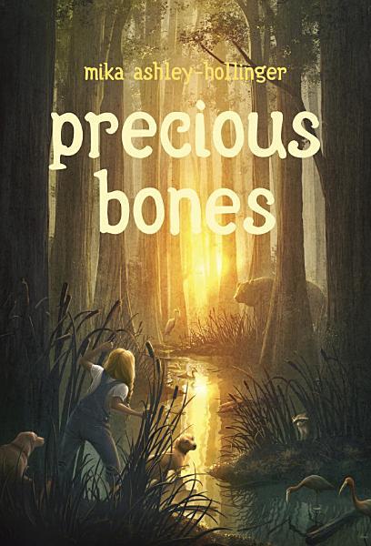 Download Precious Bones Book