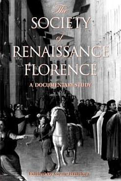 The Society of Renaissance Florence PDF