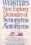 Webster s New Explorer Dictionary of Synonyms   Antonyms PDF