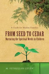 From Seed to Cedar: Nurturing the Spiritual Needs in Children