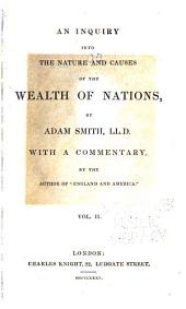 An inquiry into the nature and causes of the wealth of nations: Volume 2