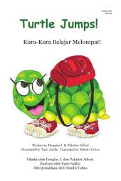 Turtle Jumps! Indonesian Version Kura-Kura Belajar Melompat!