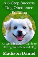 A 6 Step Success Dog Obedience Training PDF