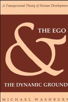 The Ego and the Dynamic Ground PDF