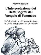L'Interpretazione dei Detti Segreti del Vangelo di Tommaso