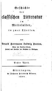 Geschichte der classischen Litteratur im Mittelalter
