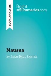 Nausea by Jean-Paul Sartre (Book Analysis): Detailed Summary, Analysis and Reading Guide