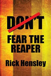 Don t Fear the Reaper Book