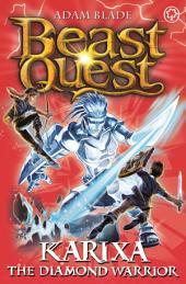 Karixa the Diamond Warrior: Book 4