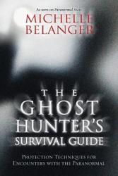 The Ghost Hunter S Survival Guide Book PDF