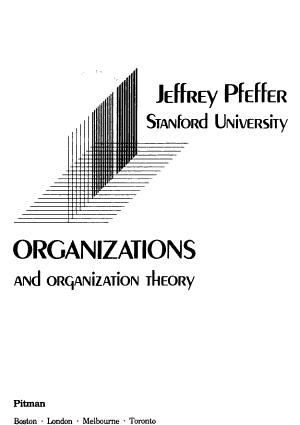 Organizations and Organization Theory