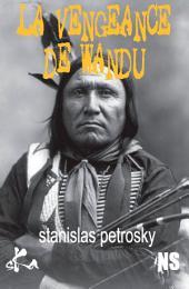 La vengeance de Wandu: Quand les Indiens se révoltent