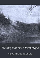 Making Money on Farm Crops