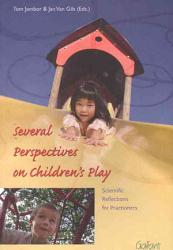 Several Perspectives On Children S Play Book PDF