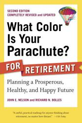 What Color Is Your Parachute For Retirement Second Edition Book PDF