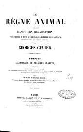 Le règne animal distribué d'après son organisation: Volume4