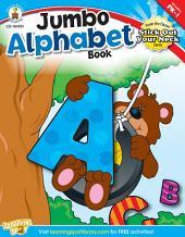 Jumbo Alphabet Book, Grades PK - 1