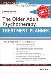 The Older Adult Psychotherapy Treatment Planner, with DSM-5 Updates, 2nd Edition: Edition 3