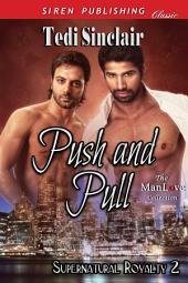 Push and Pull [Supernatural Royalty 2]