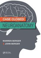 Case Closed  Neuroanatomy PDF