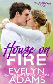 House on Fire: The Southerlands 7.5
