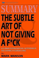 Summary of the Subtle Art of Not Giving a F ck PDF