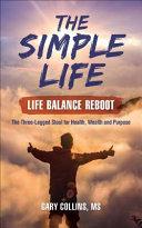 The Simple Life   Life Balance Reboot PDF