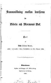Sammanlikning mellan bewiserna för Bibeln och Mormons Bok: Tal ... afhällt i Tabernaklet i Stora Saltsjöstaden den 2dra Januari 1859