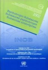 Psychotropic Substances, Statistics for 2001: Assessments of Medical and Scientific Requirements for Substances in Schedules II, III, and IV