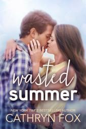 Wasted Summer, New Adult Romance