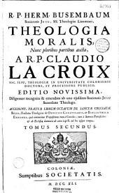 R. P. Herm. Busembaum,... Theologia moralis ; nunc pluribus partibus aucta, A R. P. Claudio La Croix,...