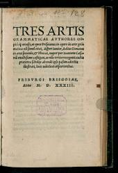Tres artis grammaticae autores ... Asper ... Donatus et Phocas