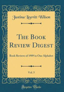 The Book Review Digest  Vol  5 PDF