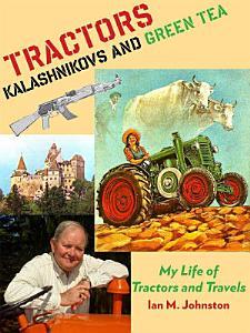 Tractors  Kalashnikovs and Green Tea PDF