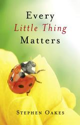 Every Little Thing Matters Book PDF