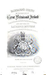 Fairbairn s Crests of the families of Great Britain and Ireland  Revised by L  Butters  ed by J  Maclaren PDF