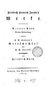 Friedrich Heinrich Jacobi's Werke [ed. by C.J.F. von Roth and F. Köppen.].