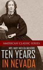 Ten Years in Nevada (1869~1879)