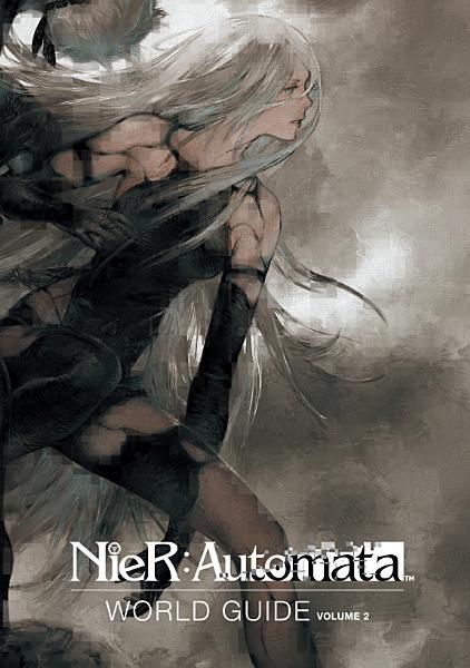 Download NieR  Automata World Guide Volume 2 Book