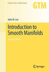 Introduction to Smooth Manifolds: Edition 2