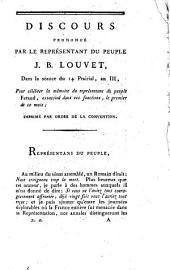Discours prononcé par le représentant du peuple J. B. Louvet: dans la séance du 14 Prairial, an III, pour célébrer la mémoire du représentant du peuple Feraud, assassiné dans ses fonctions, le premier de ce mois