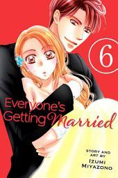 Everyone's Getting Married: Volume 6