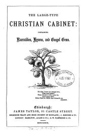 The Large-type Christian cabinet: Volume 2