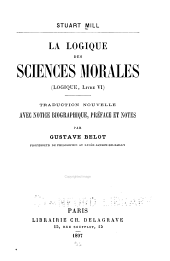 La logique des sciences morales (Logique, livre VI)